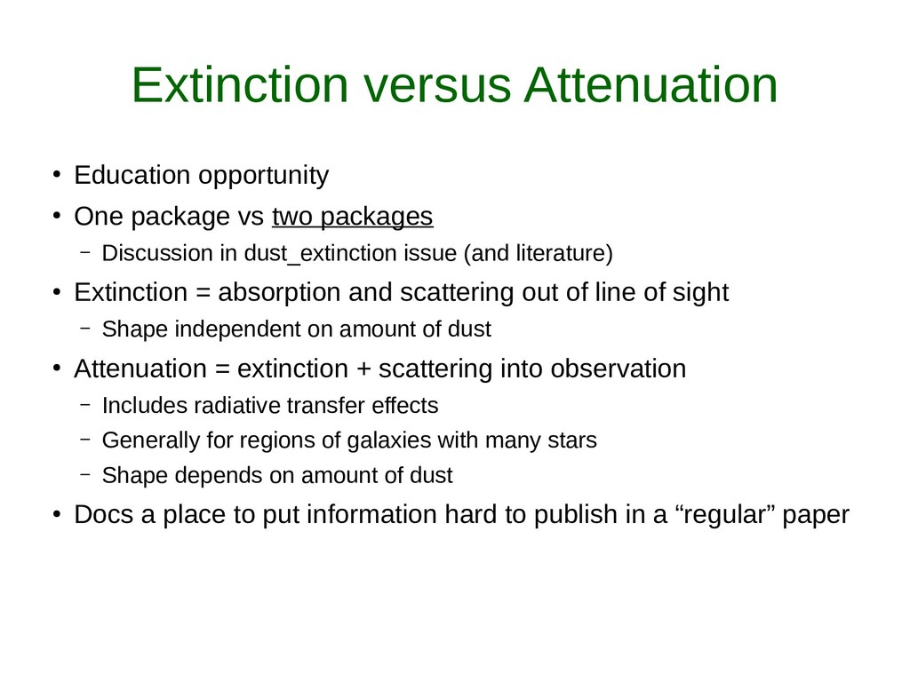 Extinction versus Attenuation ● Education oppor...