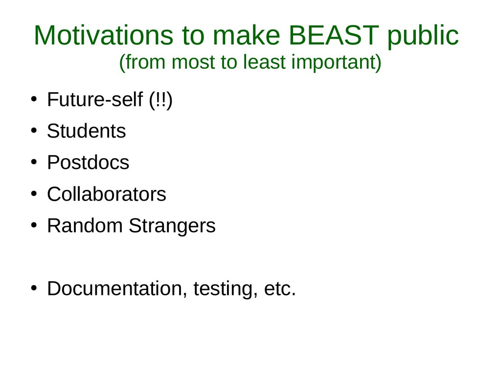 Motivations to make BEAST public (from most to ...