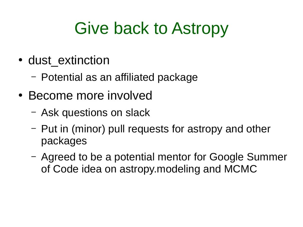 Give back to Astropy ● dust_extinction – Potent...