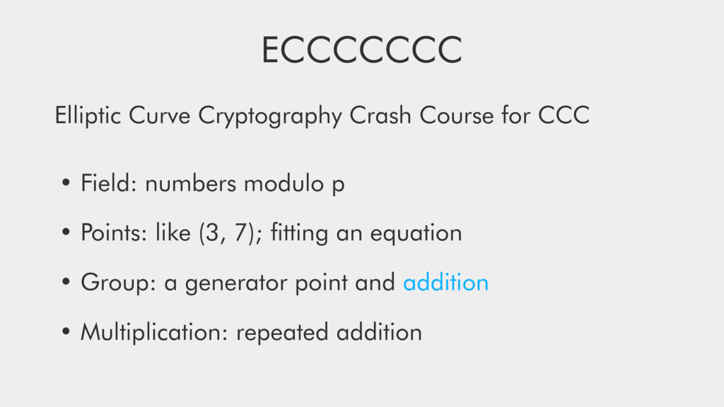ECCCCCCC Elliptic Curve Cryptography Crash Cour...