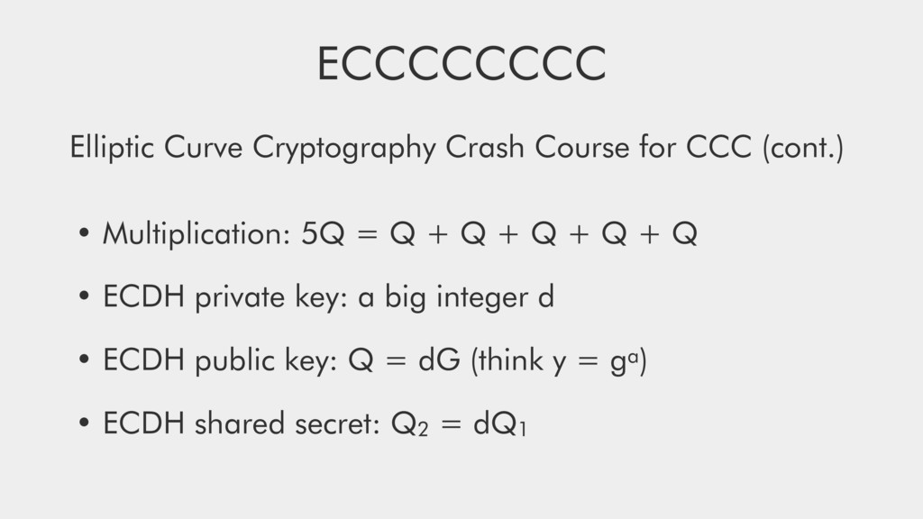 ECCCCCCCC Elliptic Curve Cryptography Crash Cou...