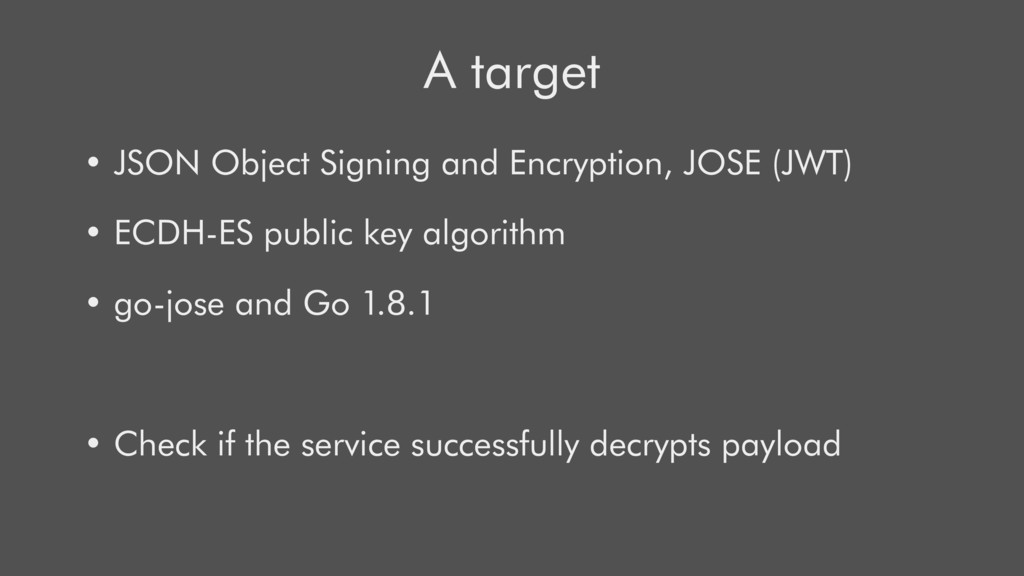 A target • JSON Object Signing and Encryption, ...