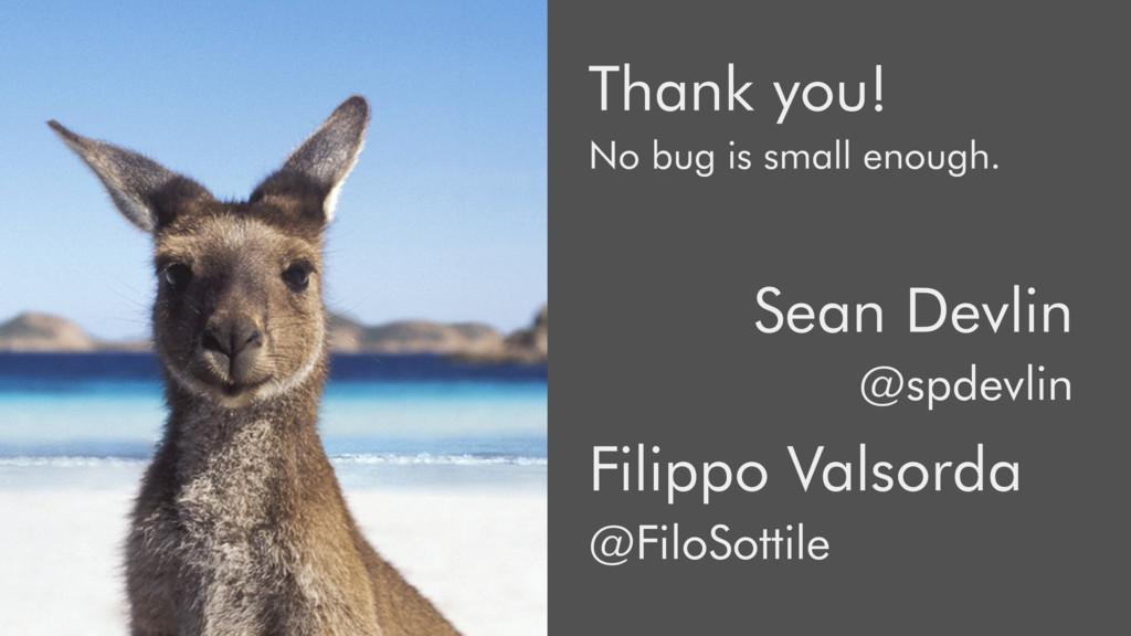 Filippo Valsorda @FiloSottile Sean Devlin @spde...