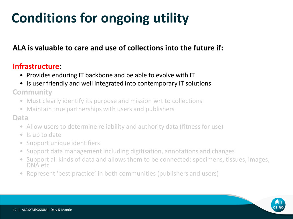 Conditions for ongoing utility ALA is valuable ...