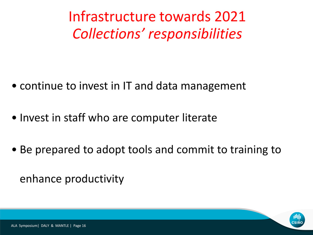 • continue to invest in IT and data management ...