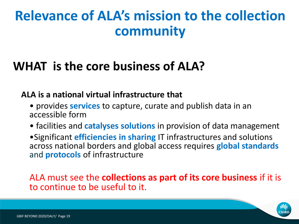 WHAT is the core business of ALA? ALA is a nati...