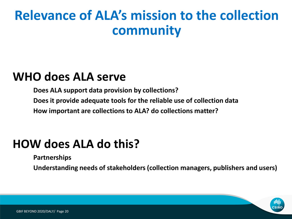 WHO does ALA serve Does ALA support data provis...