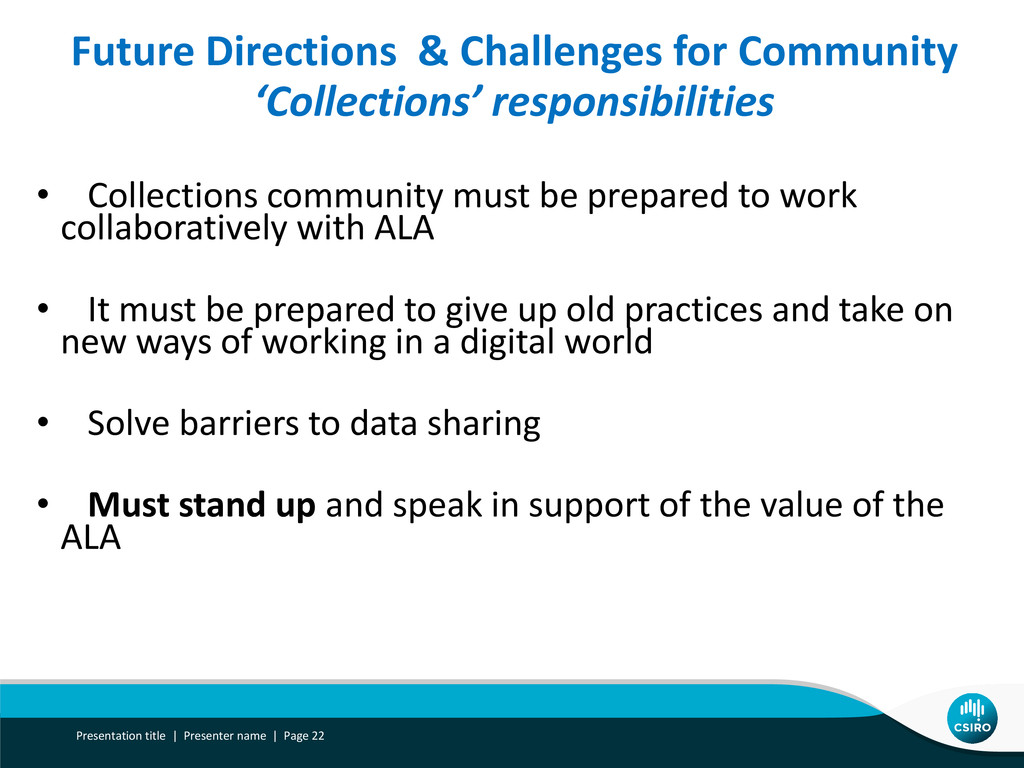 • Collections community must be prepared to wor...
