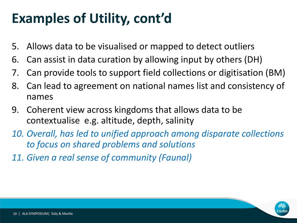 Examples of Utility, cont'd 5. Allows data to b...