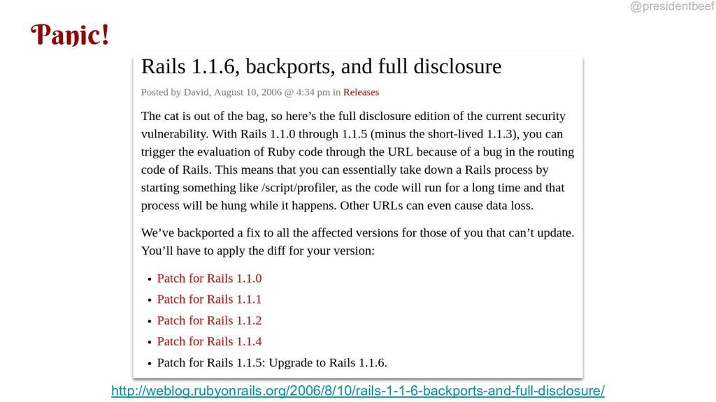 @presidentbeef Panic! http://weblog.rubyonrails...