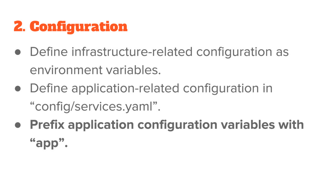 2. Configuration ● ● ●
