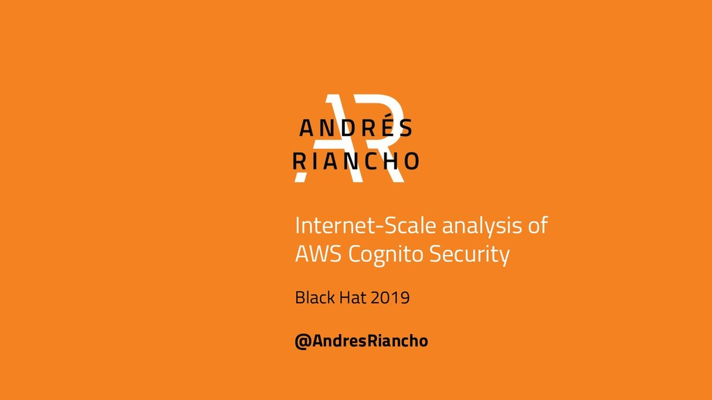 Internet-Scale analysis of AWS Cognito Security...