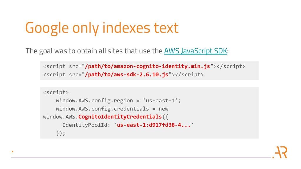 <script> window.AWS.config.region = 'us-east-1'...