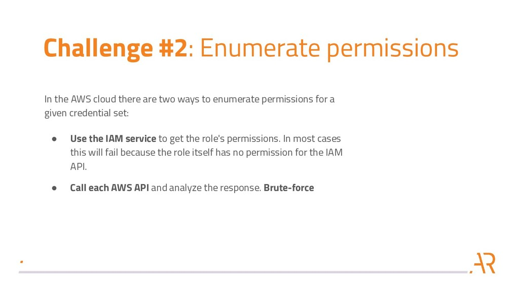 Challenge #2: Enumerate permissions In the AWS ...