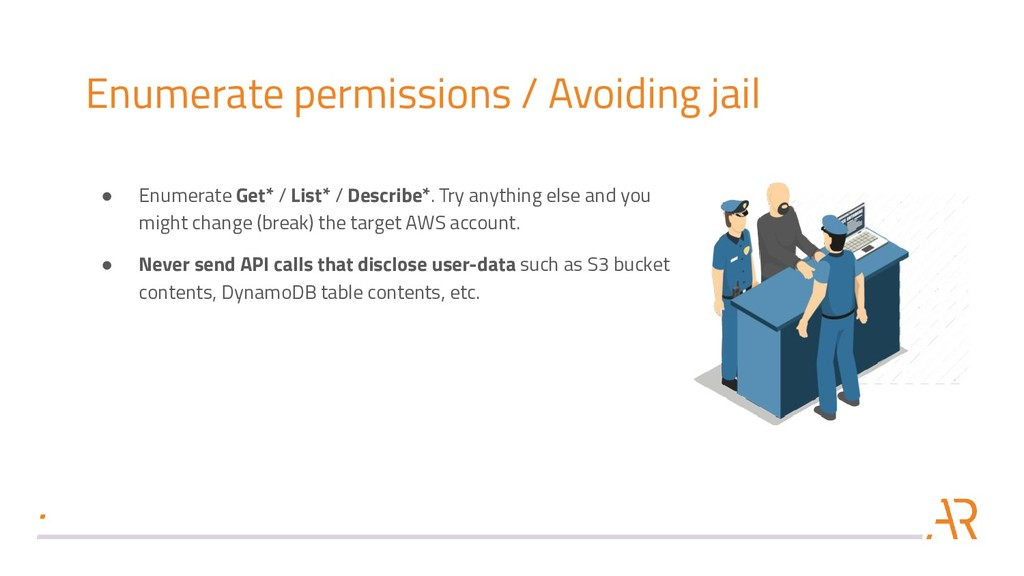 Enumerate permissions / Avoiding jail ● Enumera...