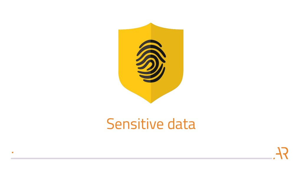 Sensitive data