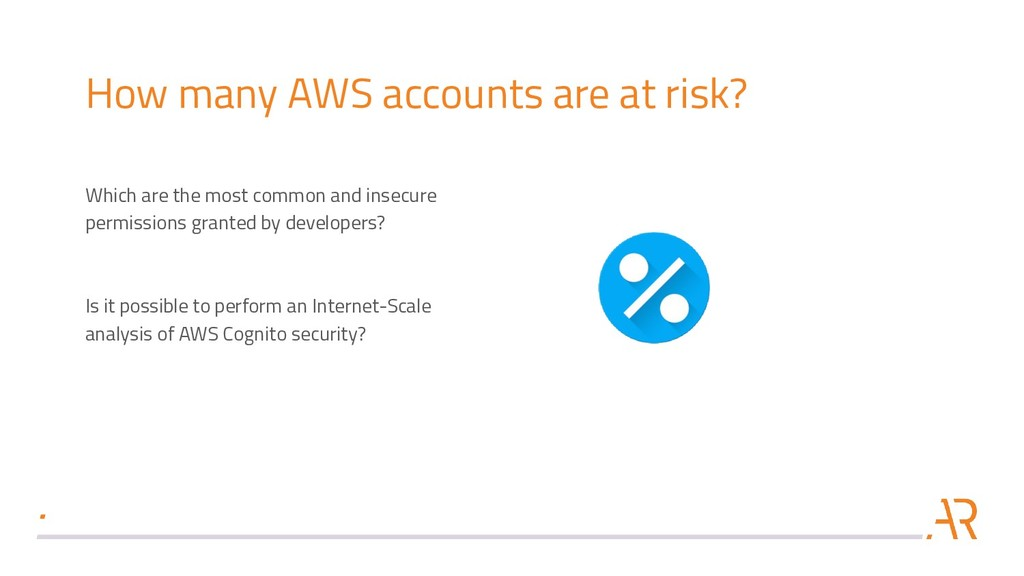 How many AWS accounts are at risk? Which are th...