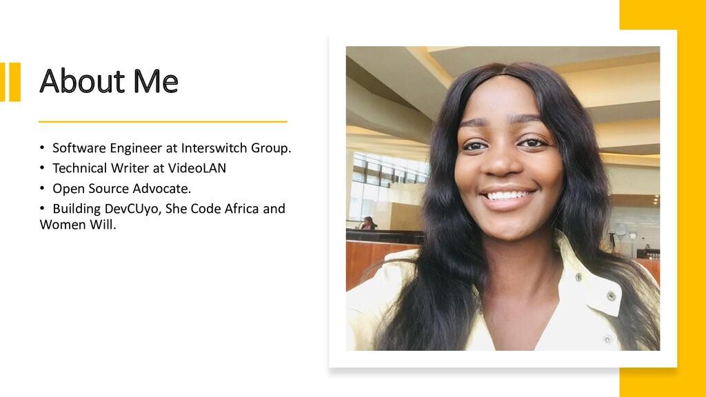 Interswitch - INTERNAL About Me • Software Engi...