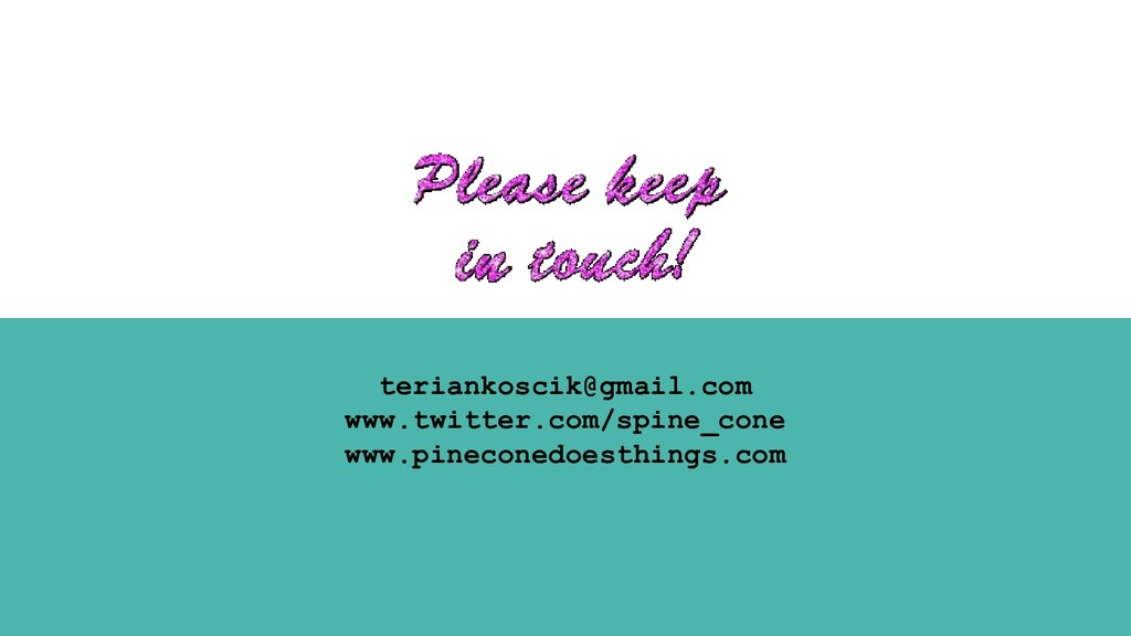 teriankoscik@gmail.com www.twitter.com/spine_co...