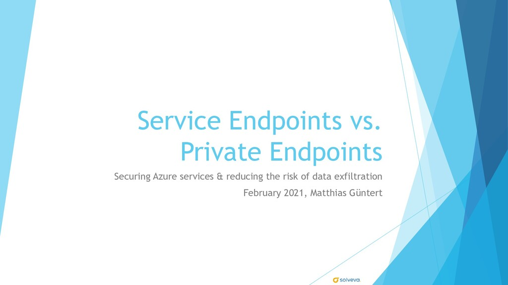 Service Endpoints vs. Private Endpoints Securin...