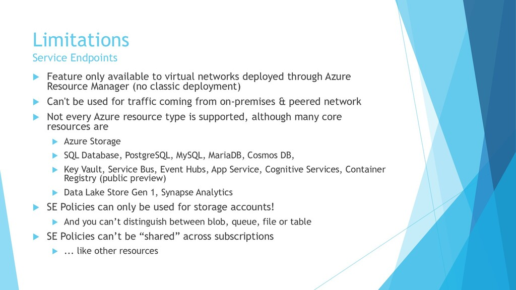Limitations Service Endpoints  Feature only av...