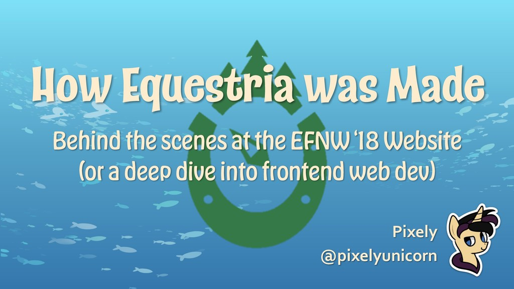 How Equestria was Made Behind the scenes at the...
