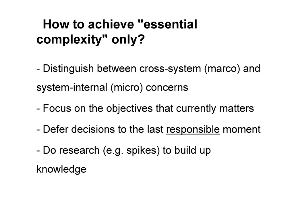 "How to achieve ""essential complexity"" only? - D..."