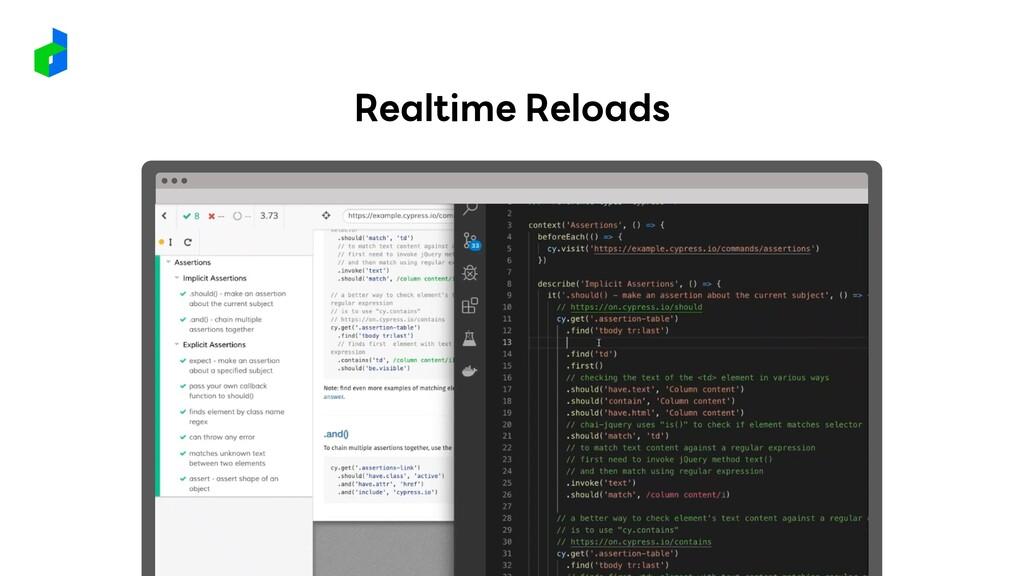 Realtime Reloads