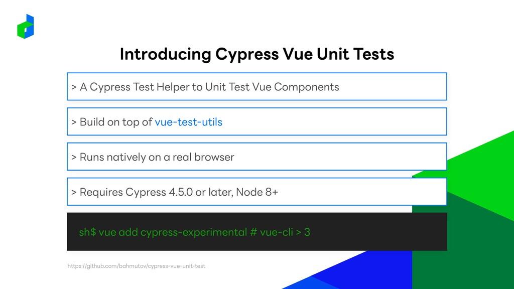 sh$ vue add cypress-experimental # vue-cli > 3 ...