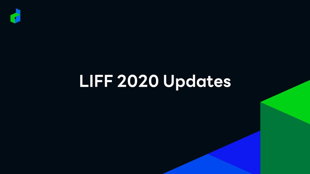 LIFF 2020 Updates