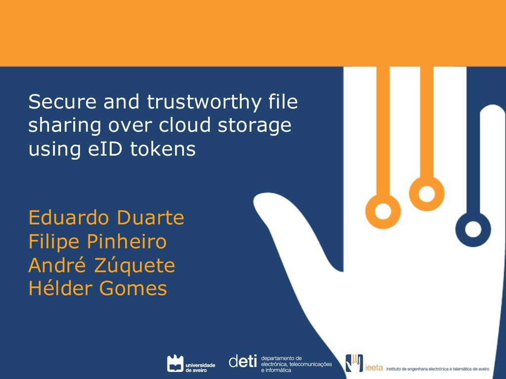 Secure and trustworthy file sharing over cloud ...