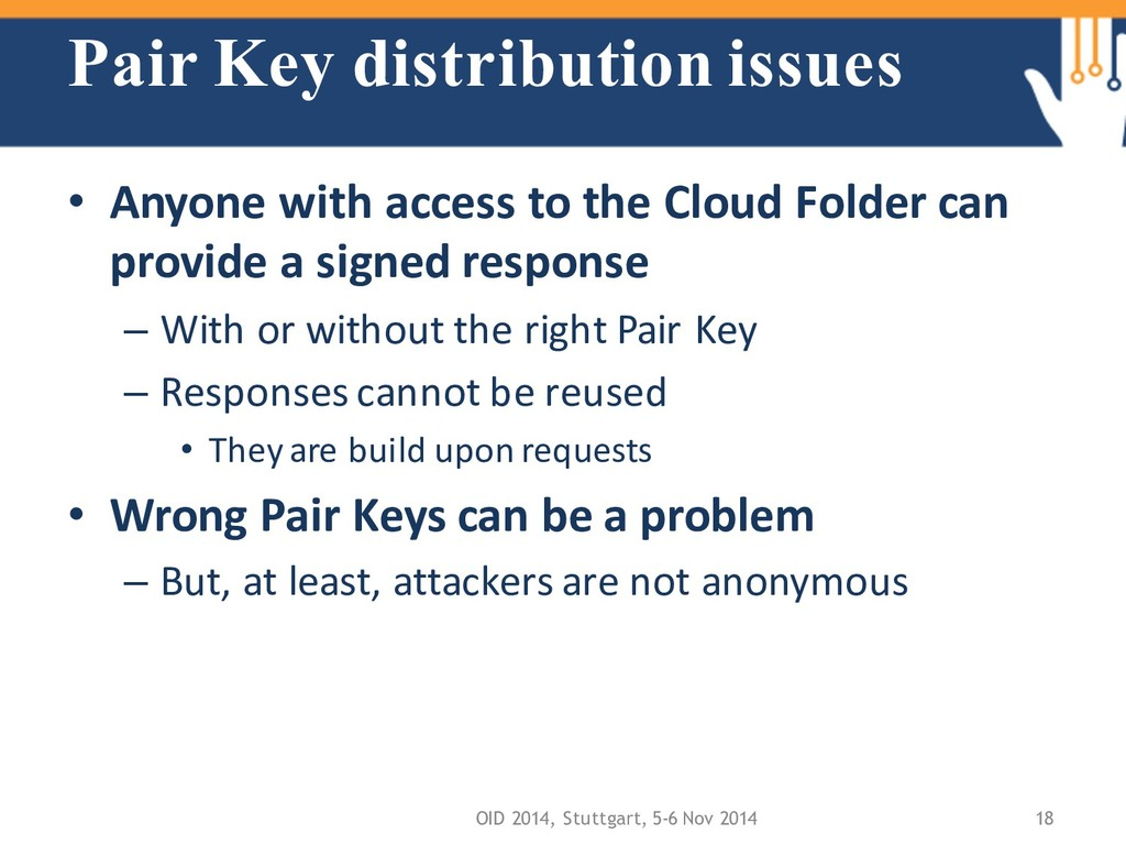 Pair Key distribution issues • Anyone with acce...