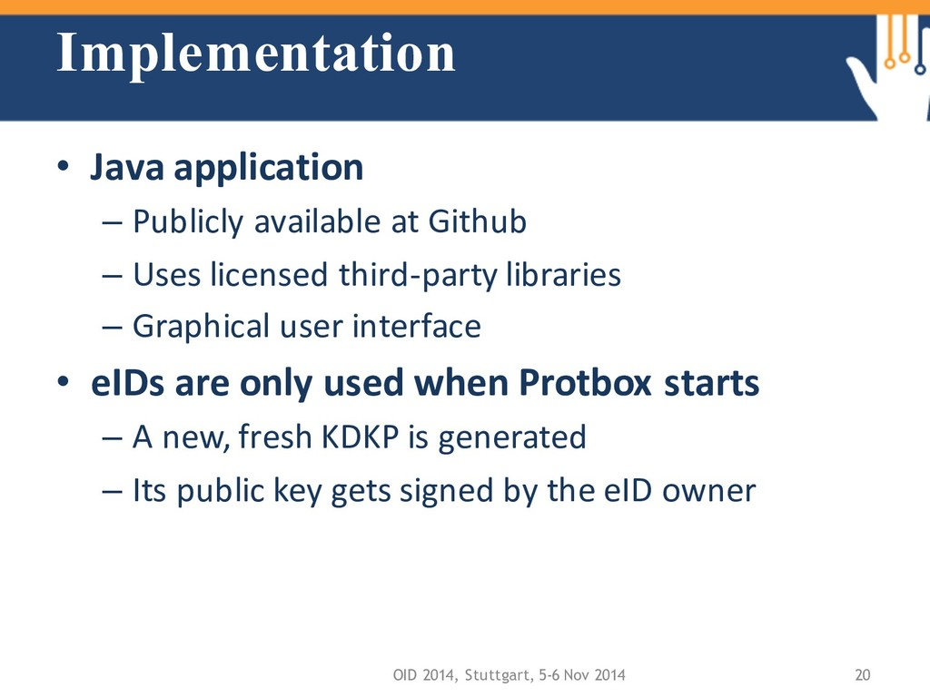 Implementation • Java application – Publicly av...