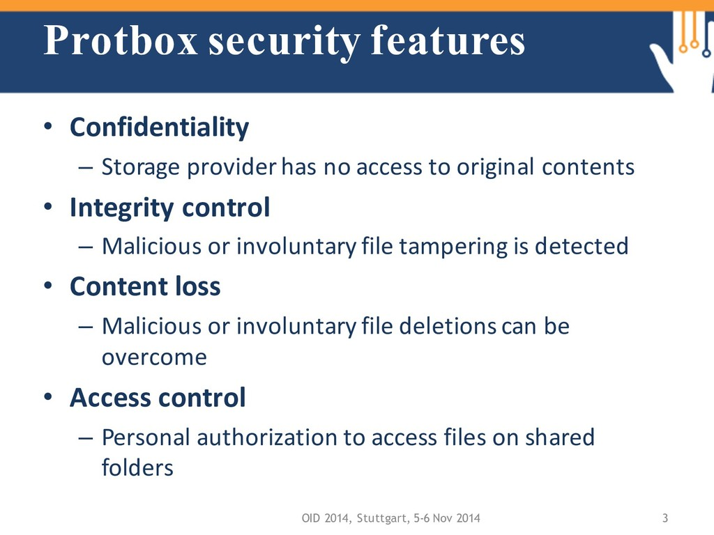 Protbox security features • Confidentiality – S...