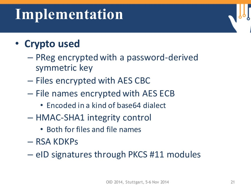 Implementation • Crypto used – PReg encrypted w...