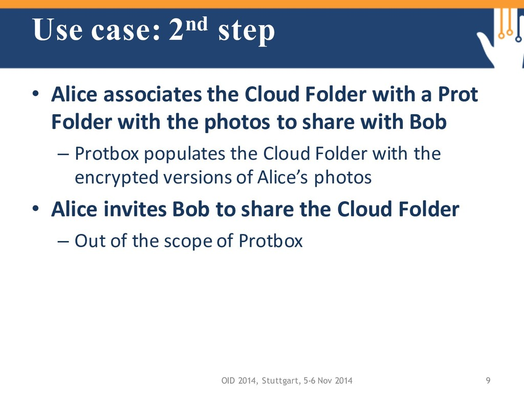 Use case: 2nd step • Alice associates the Cloud...