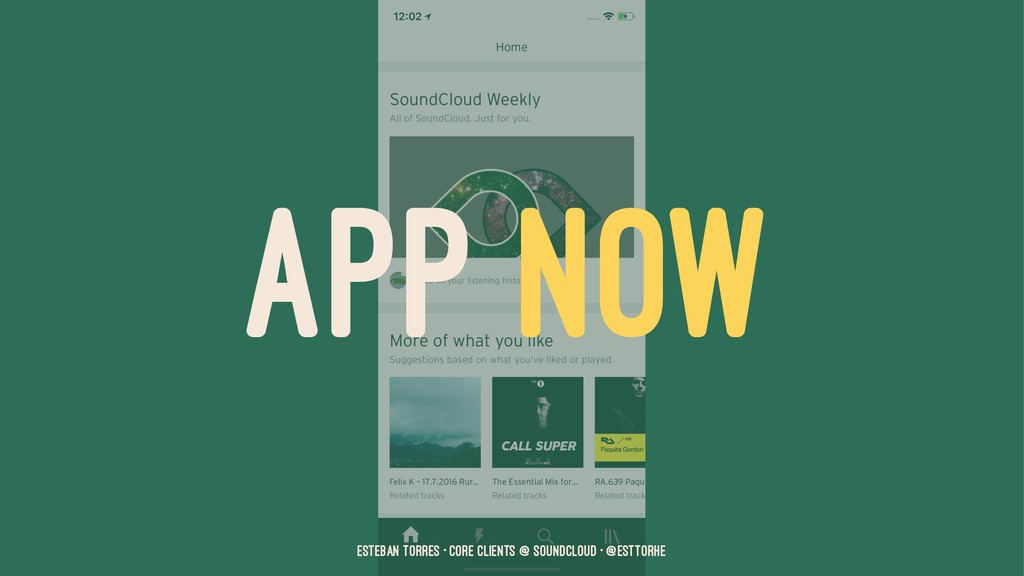 APP NOW Esteban Torres • Core Clients @ SoundCl...
