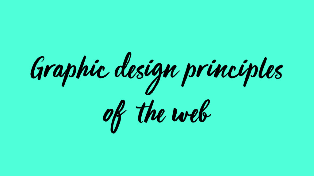 Graphic design principles of the web