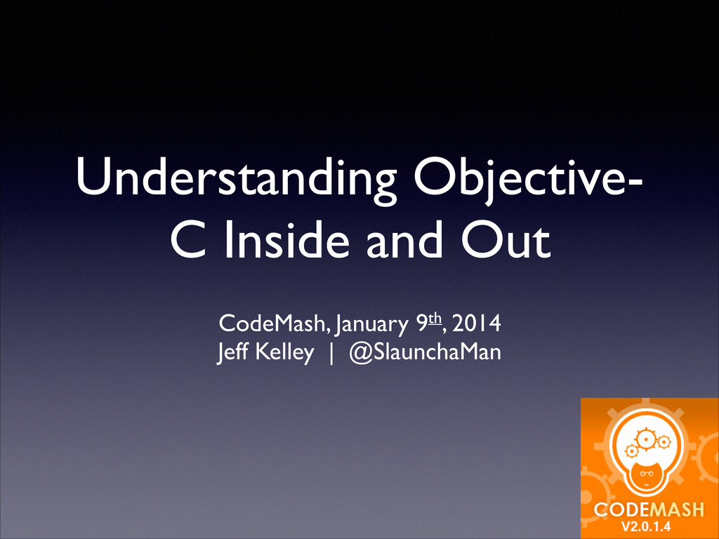 Understanding Objective- C Inside and Out ! Cod...