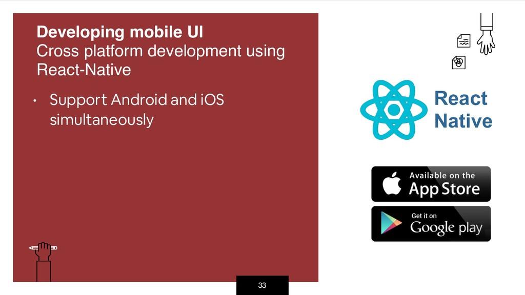 33 Developing mobile UI Cross platform develop...