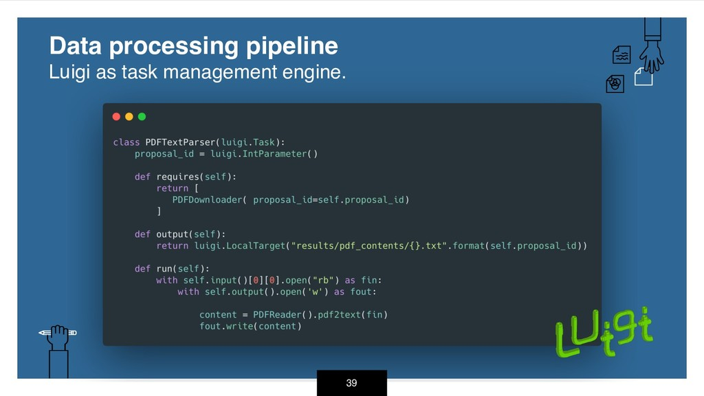 39 Data processing pipeline Luigi as task mana...