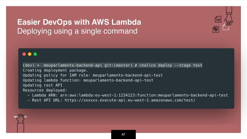 47 Easier DevOps with AWS Lambda Deploying usin...