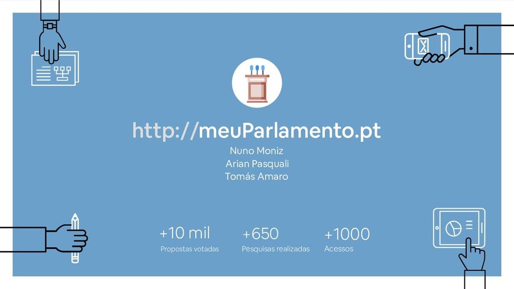 http://meuParlamento.pt Nuno Moniz Arian Pasqua...