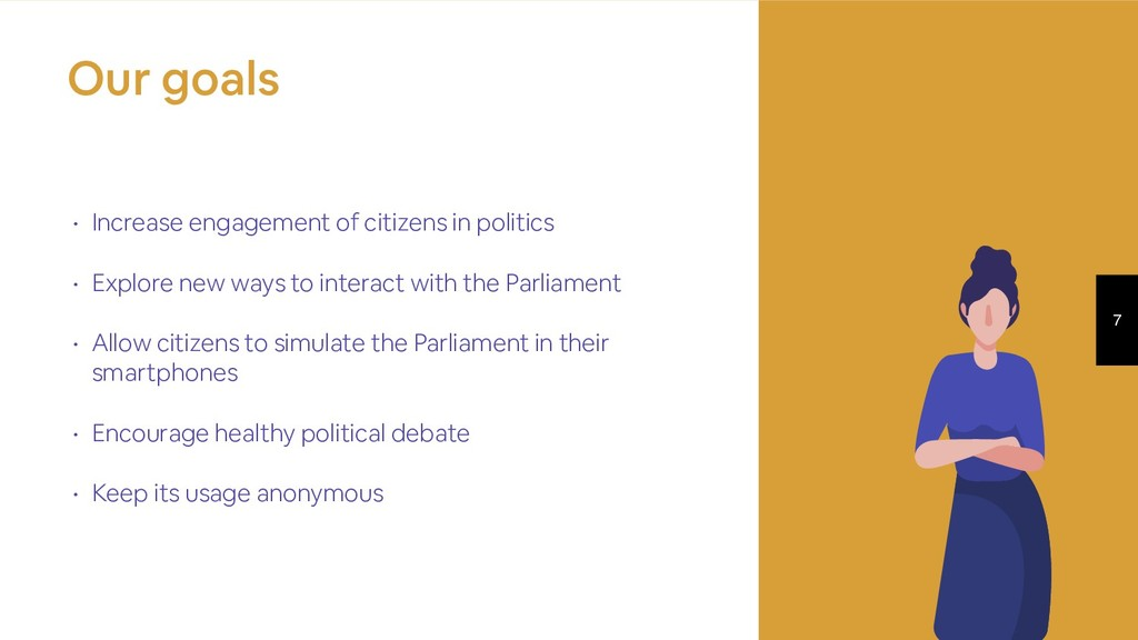 7 • Increase engagement of citizens in politics...