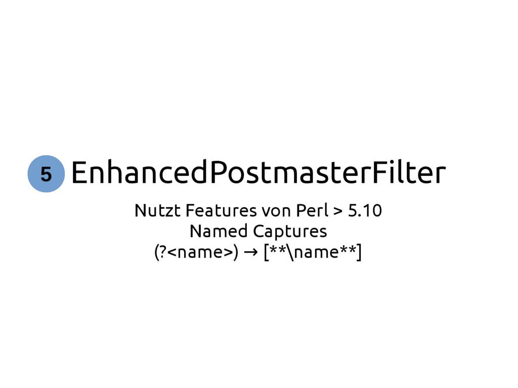 EnhancedPostmasterFilter Nutzt Features von Per...