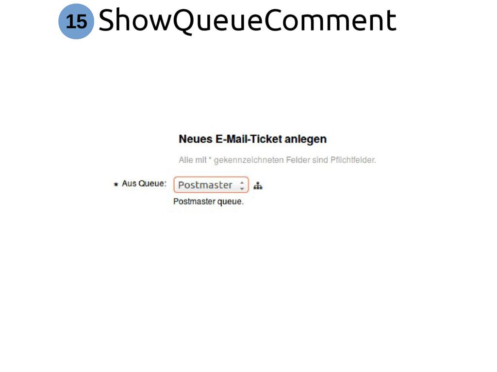 ShowQueueComment 15