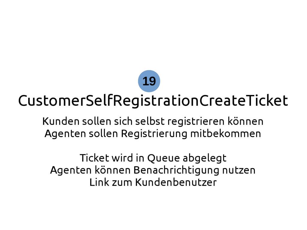 CustomerSelfRegistrationCreateTicket Kunden sol...