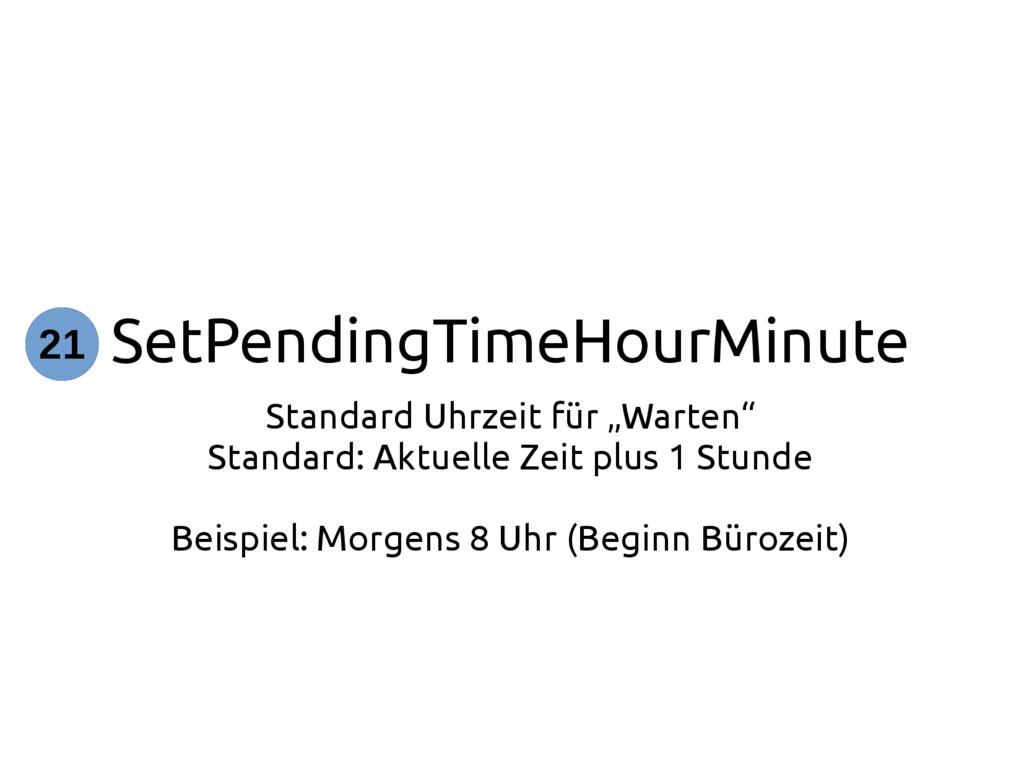 """SetPendingTimeHourMinute Standard Uhrzeit für """"..."""