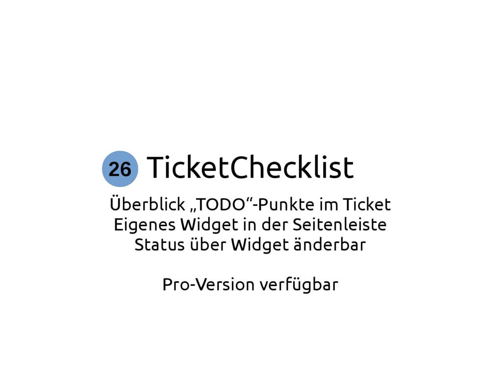 """TicketChecklist Überblick """"TODO""""-Punkte im Tick..."""