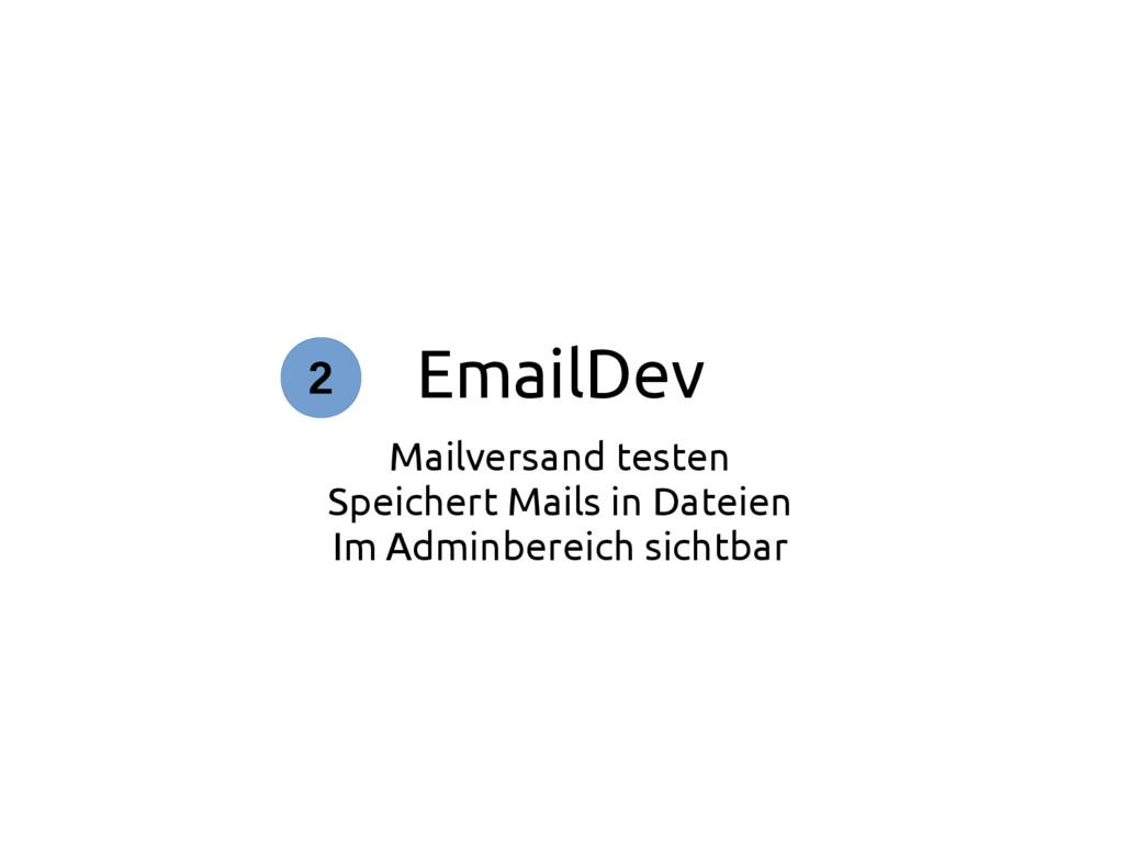 EmailDev Mailversand testen Speichert Mails in ...